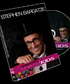 I Hate Kids (DVD & Gimmicks) by Stephen Bargatze - Trick