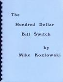 The Hundred Dollar Bill Switch (Book) - Mike Kozlowski