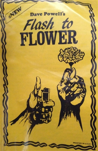 Flash to Flower - Dave Powell