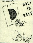 Half in Half - Jim Rainho