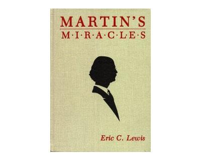 Martin's Miracles - Eric Lewis