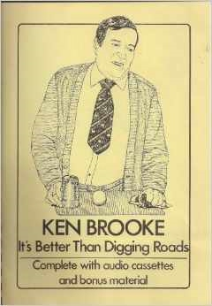 It's better than digging roads (book) - Ken Brooke