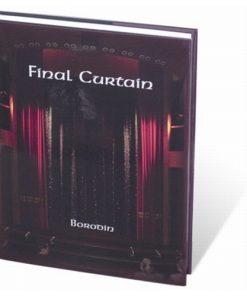 Final Curtain by Borodin                     clearance