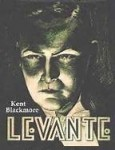 Levante (book) - Kent Blackmore (out of print)