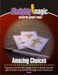 Amazing Choices - Gospel Magic Routine