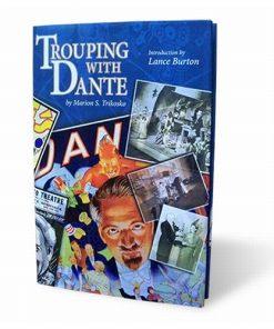 Trouping with Dante (book) - Marion Trikosko