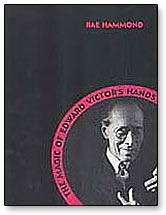 The magic of Edward Victor's Hands (book) - Rae Hammond