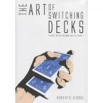 The Art of Switching Decks (book)  - Roberto Giobbi