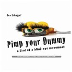 Pimp Your Dummy (instruction manual) by Lex Schoppi - Books