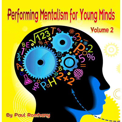 Mentalism for Young Minds Vol. 2 by Paul Romhany - eBook DOWNLOAD