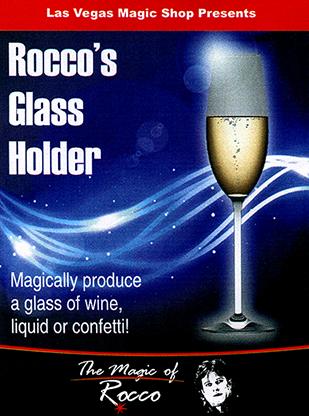 Rocco's Glass Holder by Rocco Silano - Trick