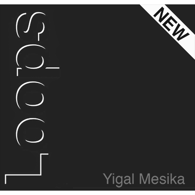 Loops New Generation by Yigal Mesika - Trick