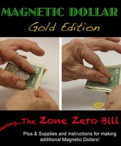 Magnetic Dollar w/Zone Zero Bill Routine (GOLD Edition) by Chazpro