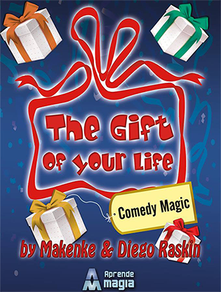 The Gift of Your Life by Makenke