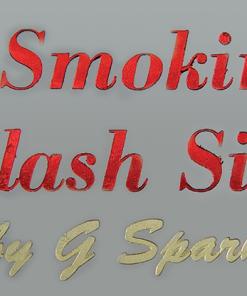 Smokin Flash Silk by G Sparks