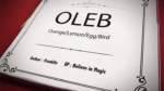 OLEB by Franklin and N2G Magic - Trick