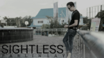 SIGHTLESS by Parlin Lay video DOWNLOAD
