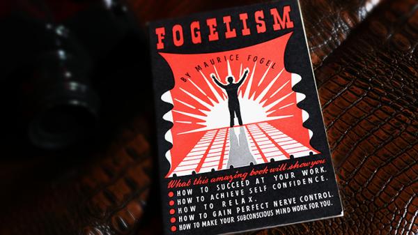 Fogelism by Maurice Fogel  - Book