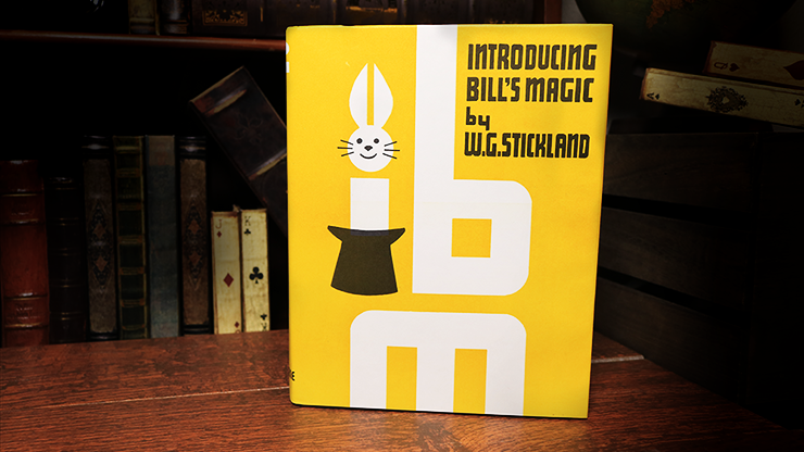 Introducing Bill's Magic (Limited/Out of Print) by William G. Stickland - Book
