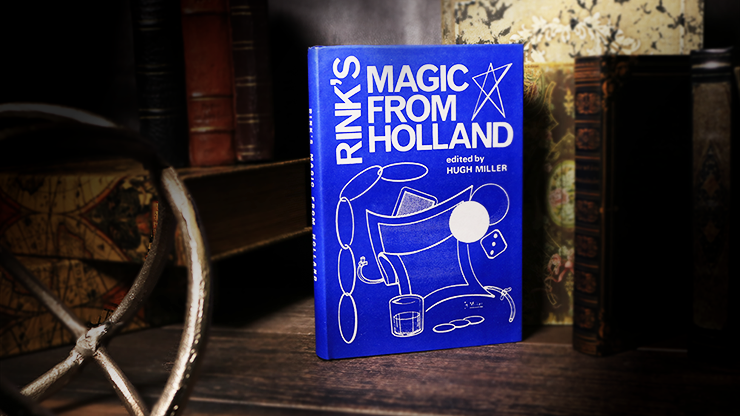 Rink's Magic from Holland (Limited/Out of Print) by Hugh Miller - Book