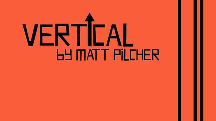 VERTICAL by Matt Pilcher video DOWNLOAD