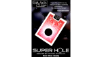SUPER HOLE (BLUE) by Mickael Chatelain - Trick