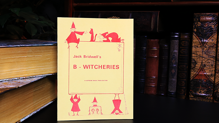 B-Witcheries by Jack Bridwell - Book
