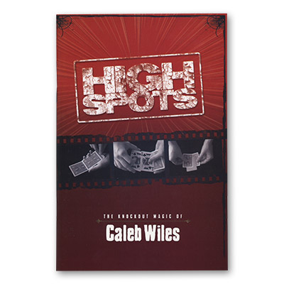 High Spots by Caleb Wiles and Vanishing Inc. - Book
