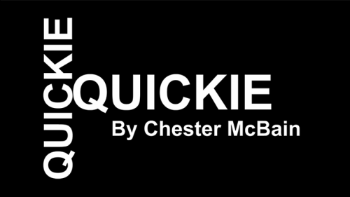 Quickie by Chester McBain video DOWNLOAD