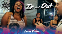 The Vault - In and Out by Luca Volpe video DOWNLOAD