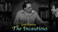 The Incautious by Gabi Pareras - video DOWNLOAD