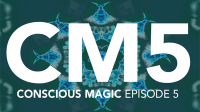Conscious Magic Episode 5 (Know Technology
