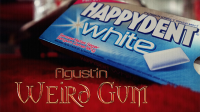Weird Gum by Agustin video DOWNLOAD