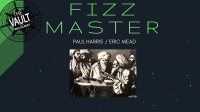 The Vault - Fizz Master by Paul Harris and Eric Mead video DOWNLOAD