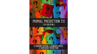 Primal Prediction 2.0 by Ken Dyne - Book