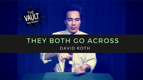 The Vault - They Both Go Across by David Roth video DOWNLOAD