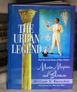 The Urban Legend (The Life and Time of Ron Urban) by William Rauscher - Book