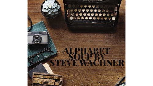 Alphabet Soup by  Steve Wachner - ebook DOWNLOAD