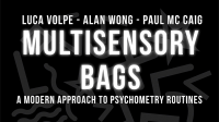 Multisensory Bags (Gimmicks and Online Instructions) by Luca Volpe