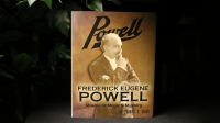 Frederick Eugene Powell: Master of Magic and Mystery!  - Book