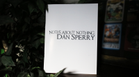 NOTES ABOUT NOTHING by Dan Sperry - Book