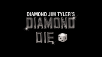 Diamond Die (2) by Diamond Jim Tyler - Trick