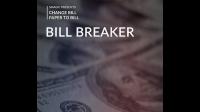 Bill Breaker by Smagic Productions - Trick