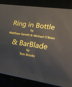 Ring in Bottle & BarBlade (With Online Instructions) by Matthew Garrett & Brian Caswell - Trick