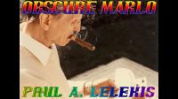 OBSCURE MARLO by Paul A. Lelekis eBook DOWNLOAD