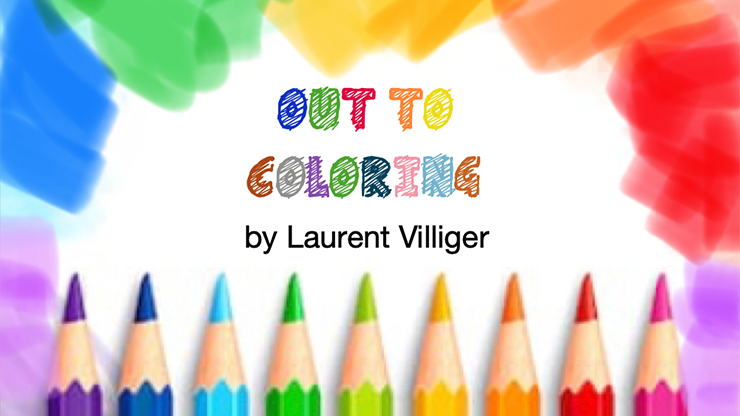 Out To Coloring (STAGE) by Laurent Villiger - Trick
