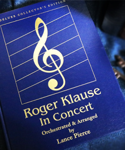 Roger Klause In Concert Deluxe (Signed and Numbered) - Book