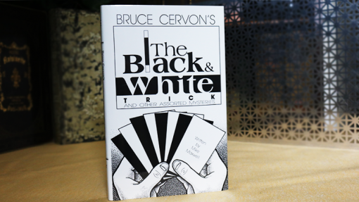 Bruce Cervon's The Black and White Trick and other assorted Mysteries by Mike Maxwell - Book
