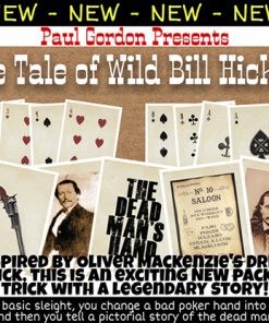 The Tale of Wild Bill Hickok by Paul Gordon - Trick