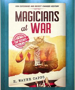 Magicians at War by H. Wayne Capps - Book